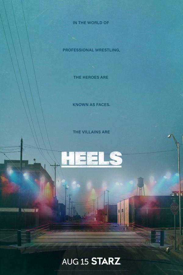 HEELS Poster, on STARZ