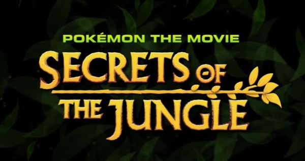 Title Card for Pokemon the Movie: Secrets of the Jungle